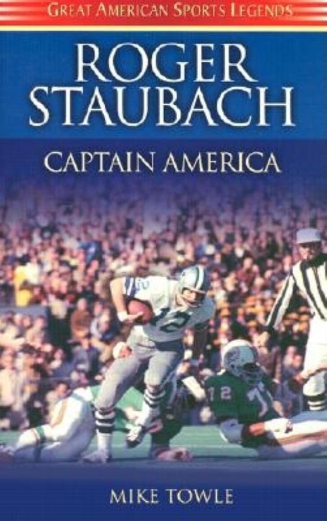 Roger Staubach: Captain America als Taschenbuch
