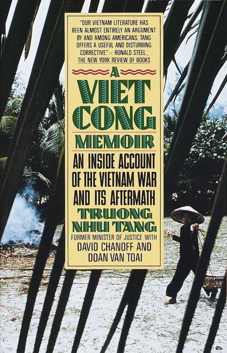 A Vietcong Memoir: An Inside Account of the Vietnam War and Its Aftermath als Taschenbuch
