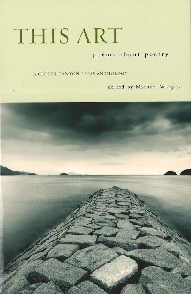 This Art: Poems about Poetry als Taschenbuch