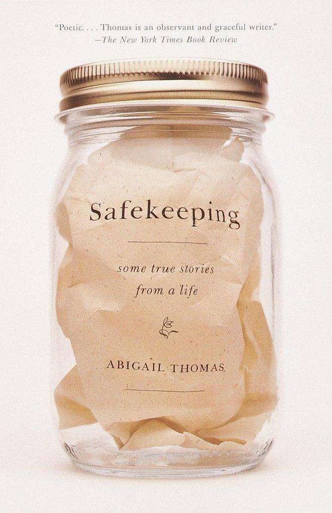 Safekeeping: Some True Stories from a Life als Taschenbuch