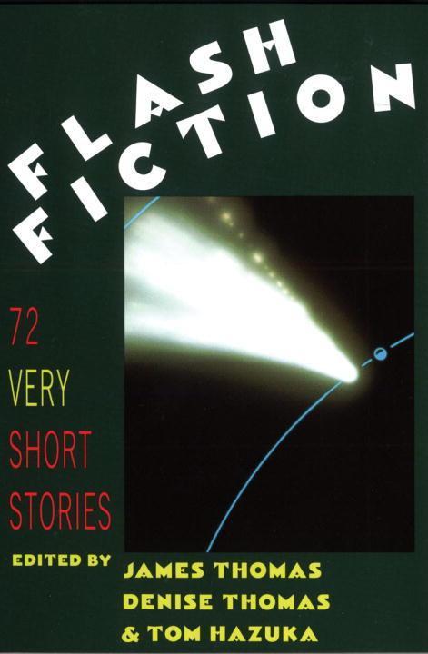 Flash Fiction: 72 Very Short Stories als Taschenbuch