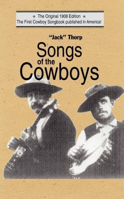 Songs of the Cowboys als Taschenbuch