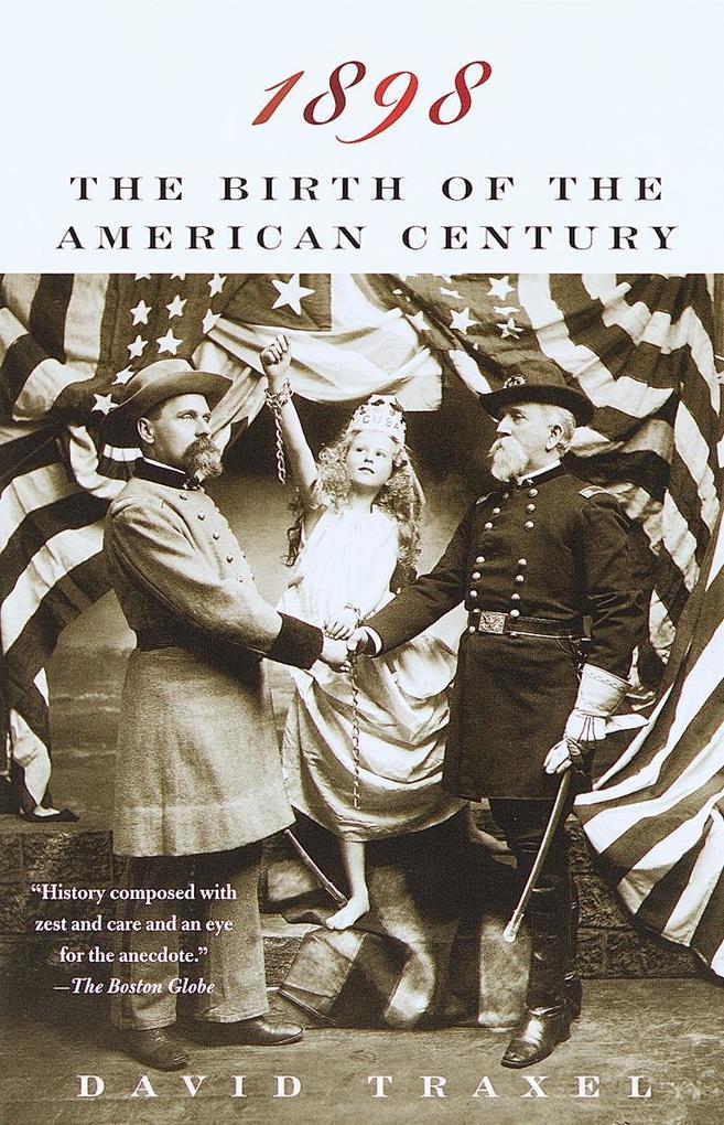 1898: The Birth of the American Century als Taschenbuch