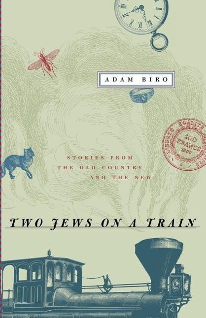 Two Jews on a Train: Stories from the Old Country and the New als Taschenbuch