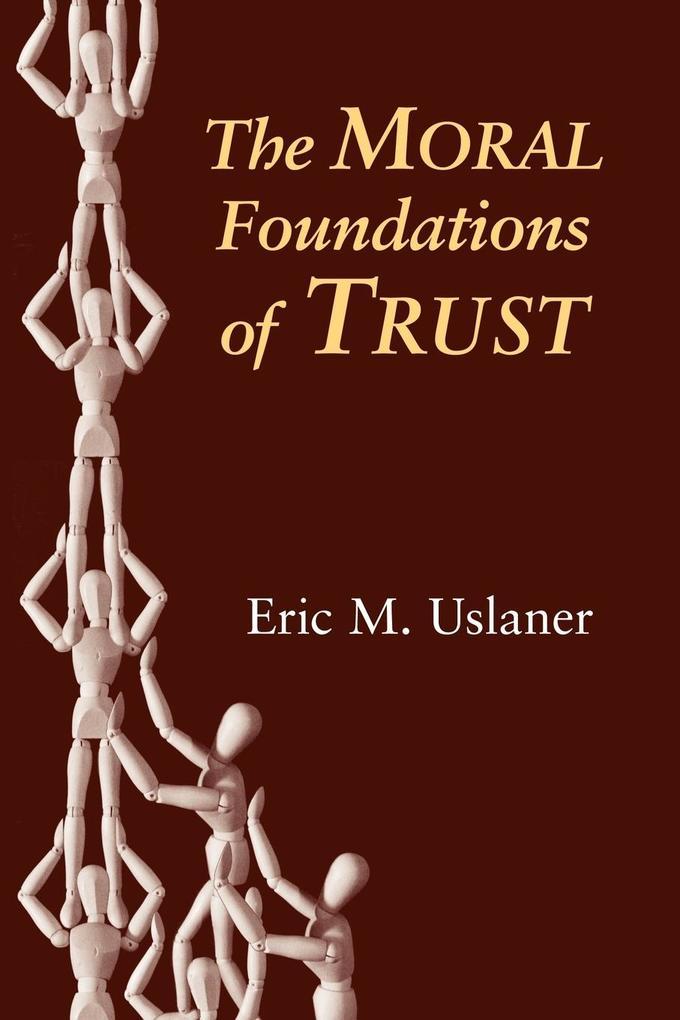 The Moral Foundations of Trust als Buch