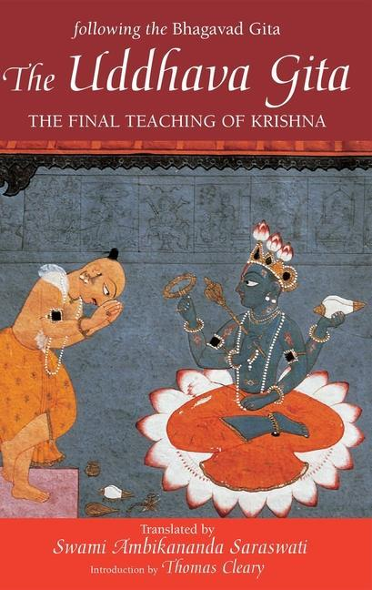 The Uddhava Gita: The Final Teaching of Krishna als Taschenbuch