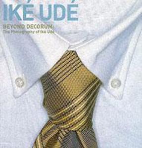 Beyond Decorum: The Photography of Ike Ude als Taschenbuch