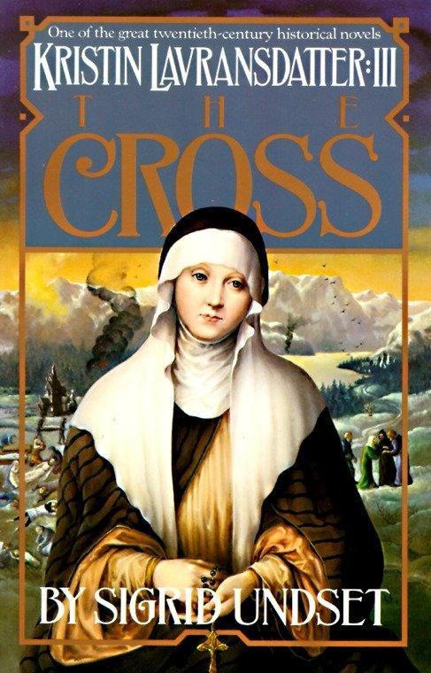The Cross: Kristin Lavransdatter, Vol. 3 als Taschenbuch