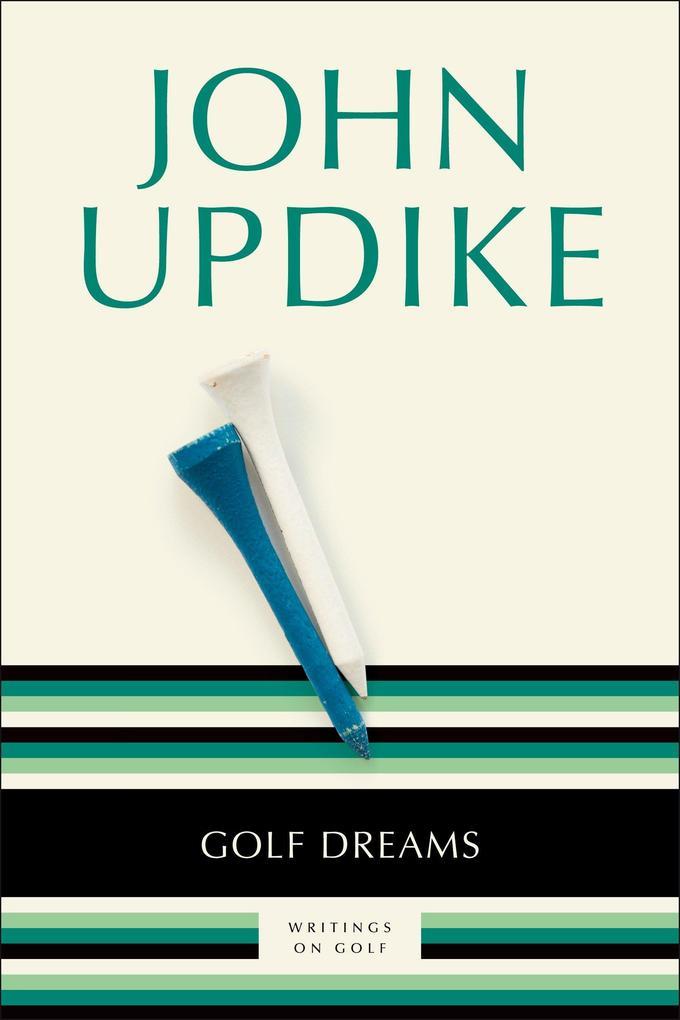 Golf Dreams: Writings on Golf als Taschenbuch