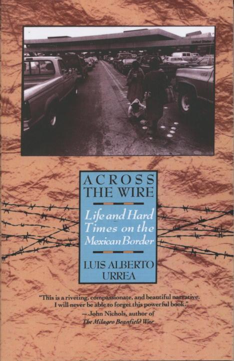 Across the Wire: Life and Hard Times on the Mexican Border als Taschenbuch