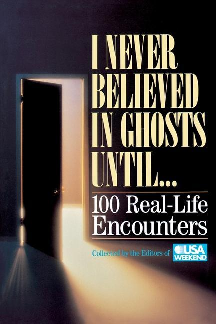I Never Believed in Ghosts Until . . . als Taschenbuch