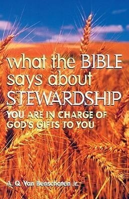 What the Bible Says about Stewardship als Taschenbuch