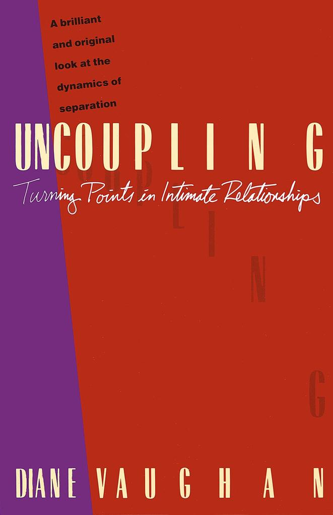 Uncoupling: Turning Points in Intimate Relationships als Taschenbuch