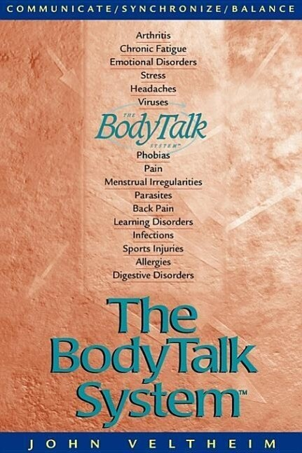 The Body Talk System: The Missing Link to Optimum Health als Taschenbuch