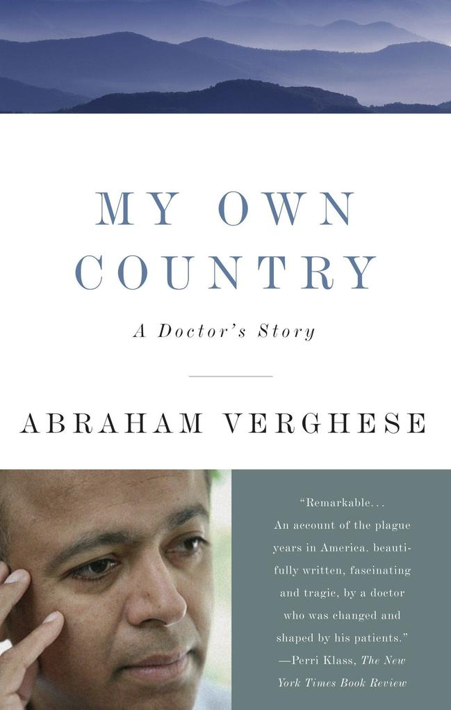 My Own Country: A Doctor's Story als Taschenbuch