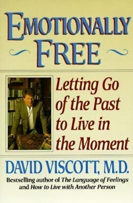 Emotionally Free: Letting Go of the Past to Live in the Moment als Taschenbuch