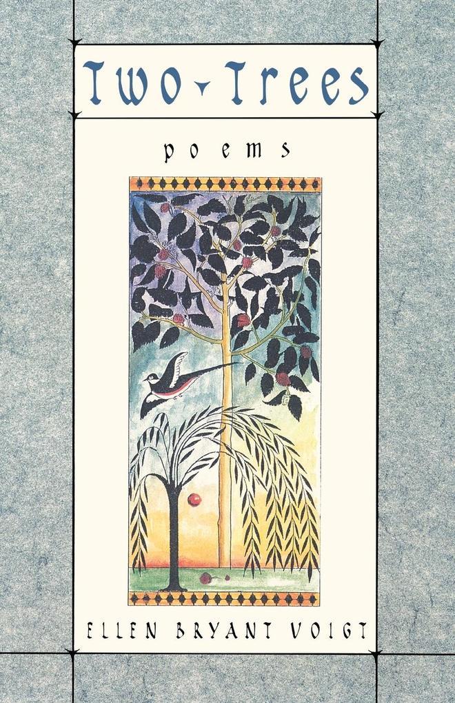 Two Trees - Poems als Taschenbuch