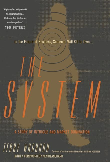 The System: A Story of Intrigue and Market Domination als Buch