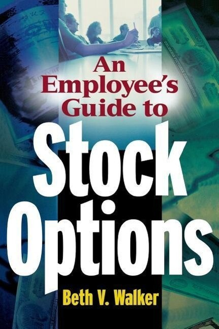 An Employee's Guide to Stock Options als Taschenbuch