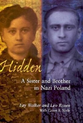 Hidden: A Sister & Brother in Nazi Poland als Buch