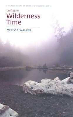 Living on Wilderness Time als Buch