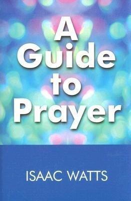 A Guide to Prayer als Buch