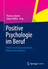 Positive Psychologie im Beruf
