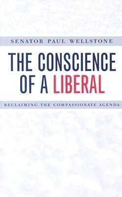 The Conscience of a Liberal: Reclaiming the Compassionate Agenda als Taschenbuch