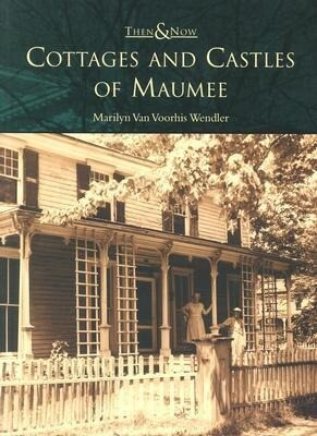 Cottages and Castles of Maumee als Taschenbuch