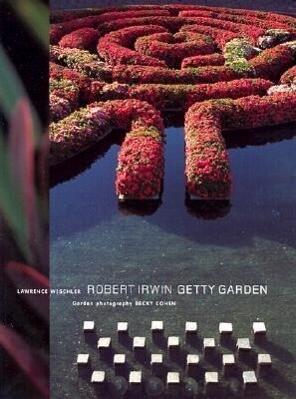 Robert Irwin Getty Garden als Buch