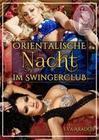 Orientalische Nacht im Swingerclub