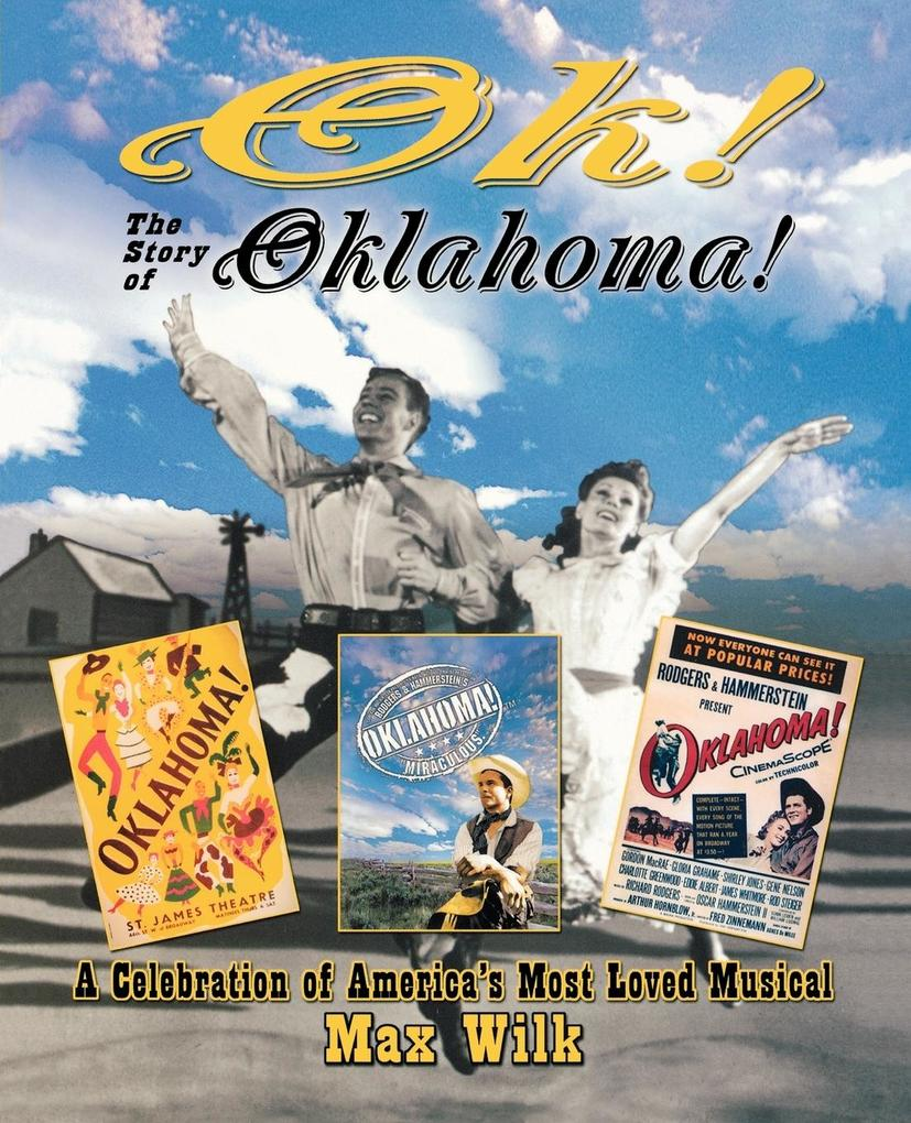 Ok! the Story of Oklahoma!: A Celebration of America's Most Loved Musical als Taschenbuch