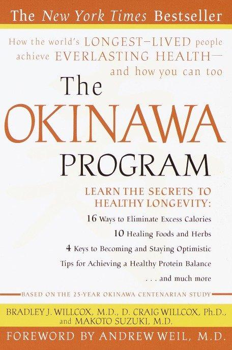 The Okinawa Program: How the World's Longest-Lived People Achieve Everlasting Health--And How You Can Too als Taschenbuch