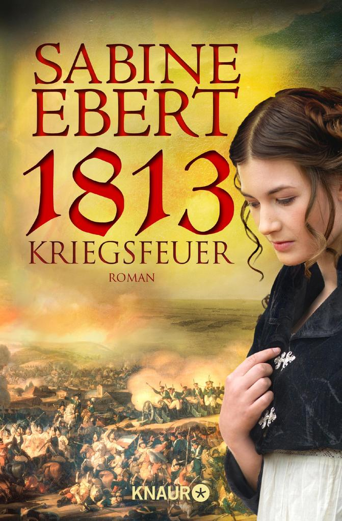 1813 - Kriegsfeuer als eBook