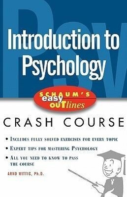 Introduction to Psychology: Based on Schaum's Outline of Theory and Problems of Introduction to Psychology, Second Edition als Buch