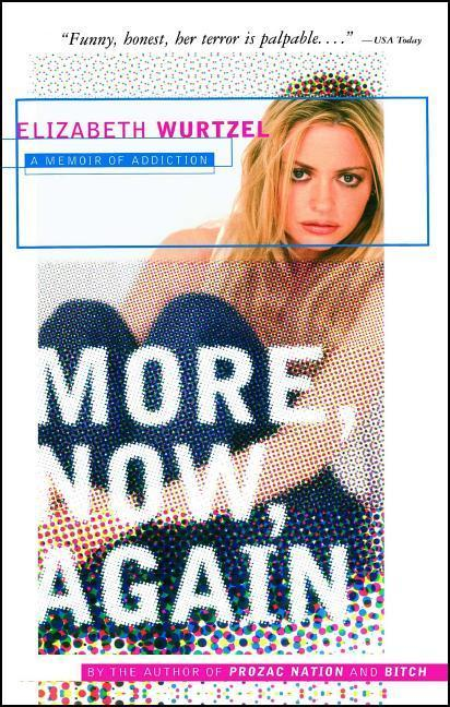 More, Now, Again: A Memoir of Addiction als Taschenbuch