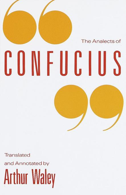 The Analects of Confucius als Taschenbuch