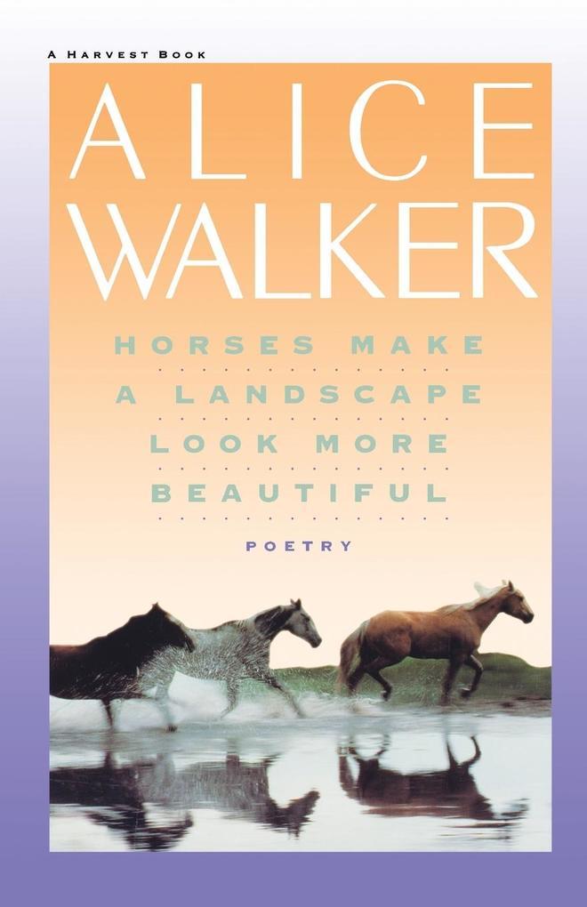 Horses Make a Landscape Look More Beautiful als Taschenbuch