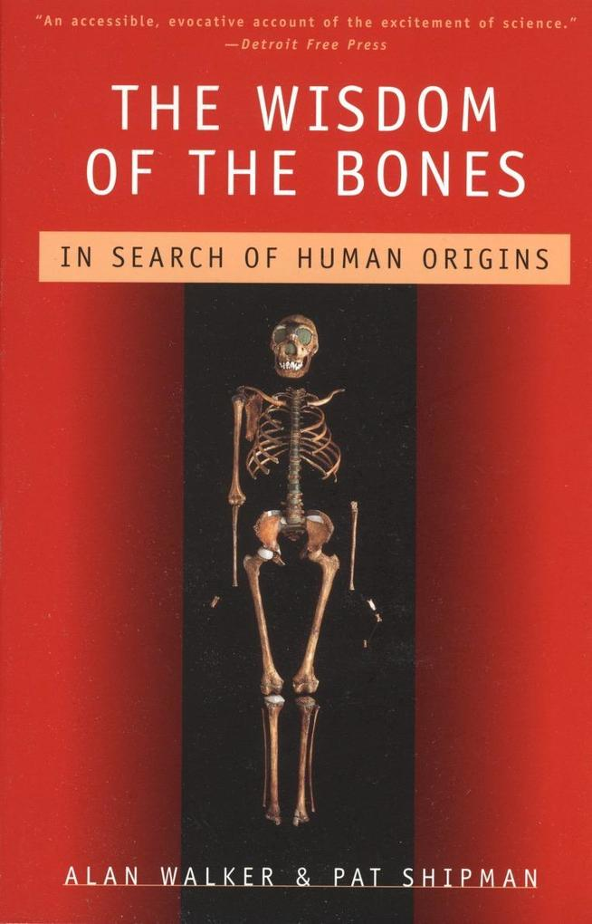 The Wisdom of the Bones: In Search of Human Origins als Taschenbuch