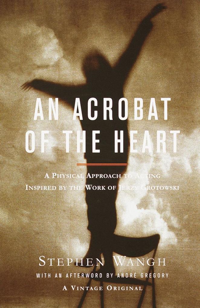 Acrobat Of The Heart, An als Taschenbuch