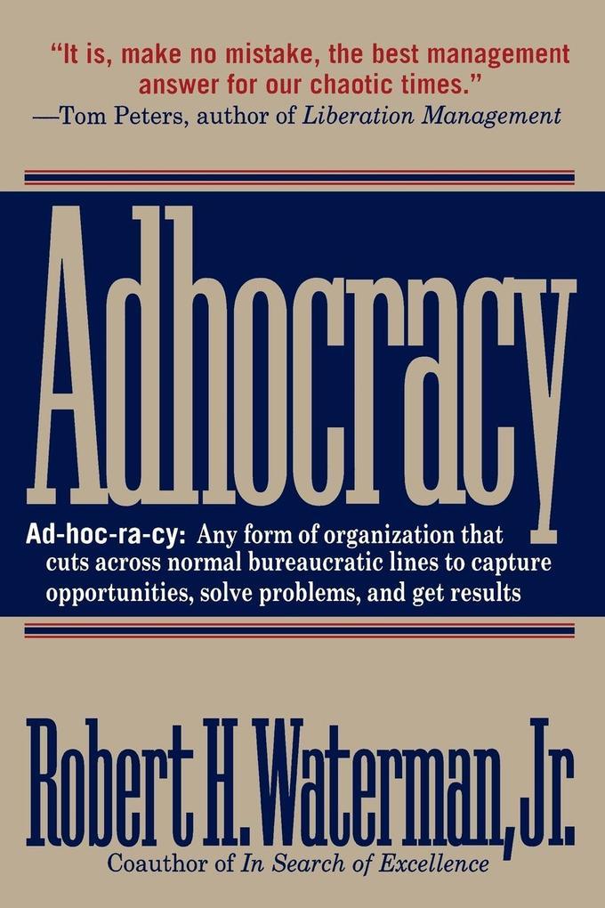 Adhocracy: The Power to Change als Taschenbuch