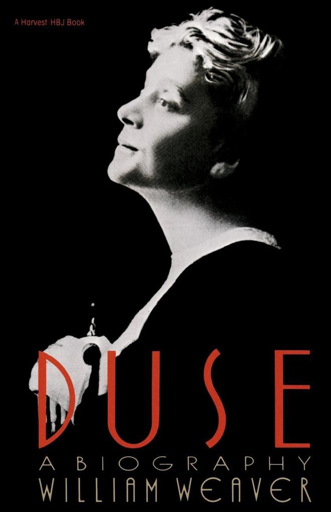 Duse: A Biography als Taschenbuch