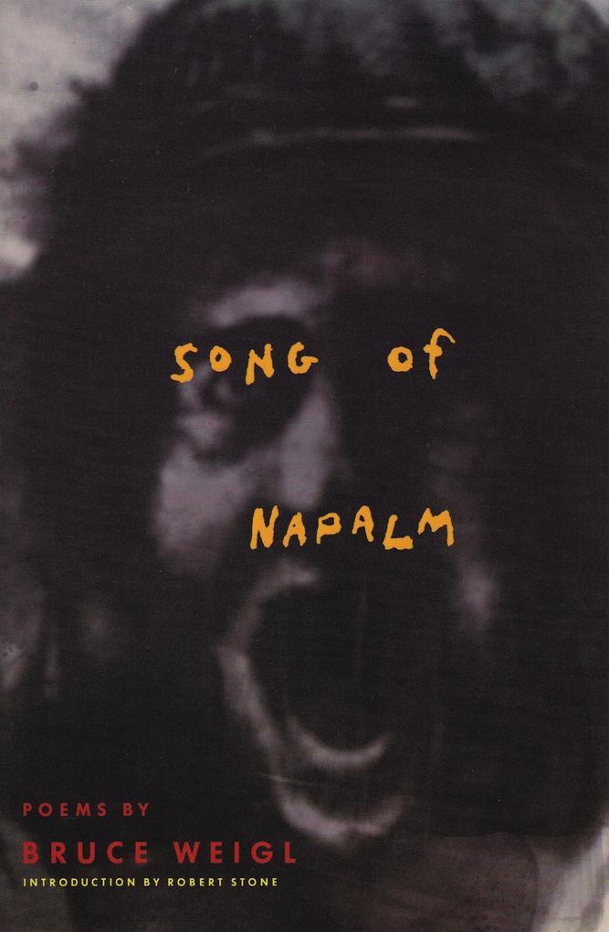Song of Napalm: Poems als Taschenbuch