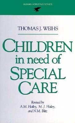 Children in Need of Special Care als Buch