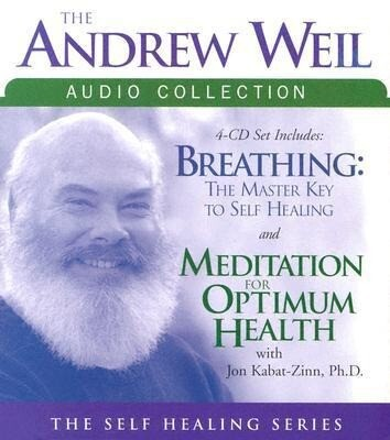 The Andrew Weil Audio Collection als Hörbuch