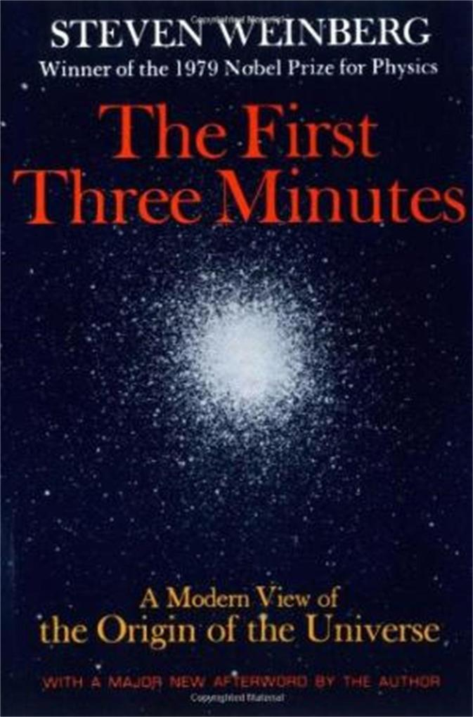 The First Three Minutes: A Modern View of the Origin of the Universe als Taschenbuch