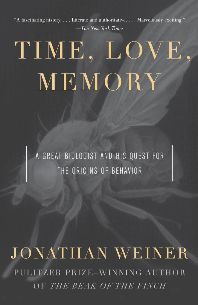 Time, Love, Memory: A Great Biologist and His Quest for the Origins of Behavior als Taschenbuch