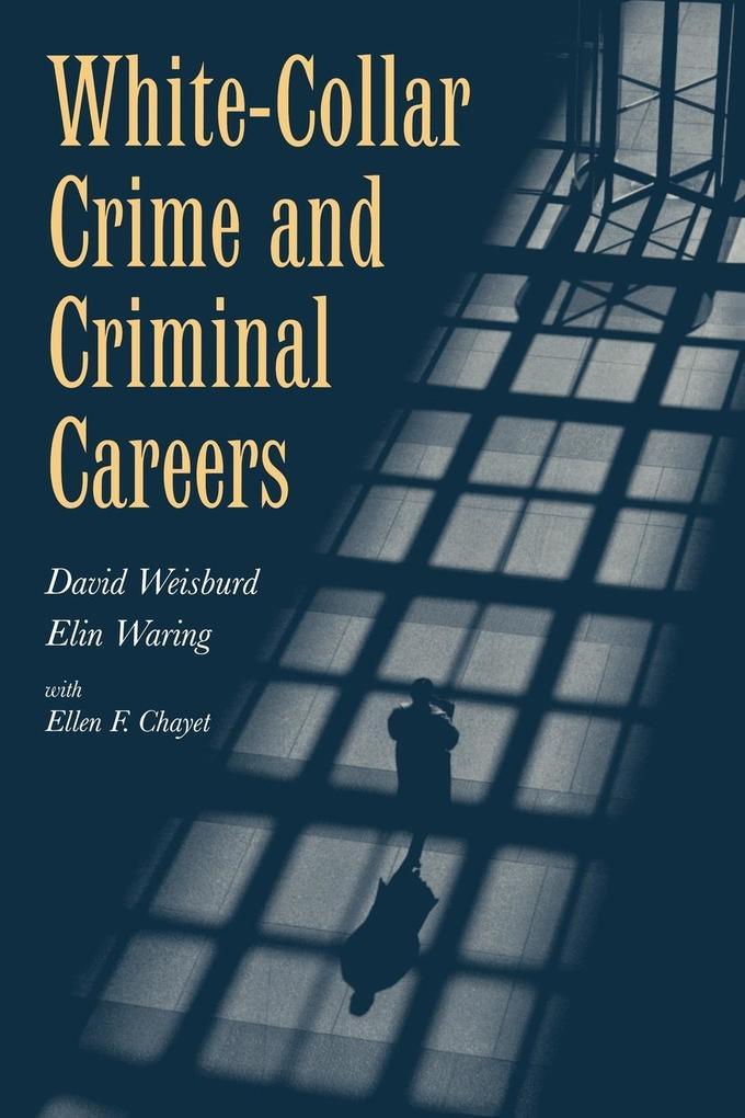 White-Collar Crime and Criminal Careers als Buch
