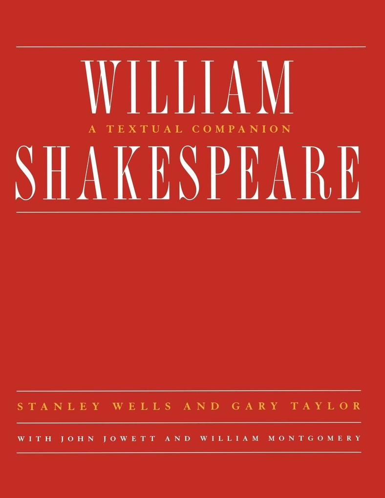 William Shakespeare: A Textual Companion als Taschenbuch