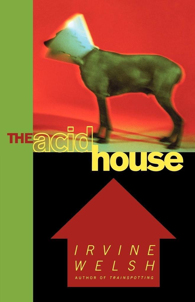 The Acid House als Taschenbuch